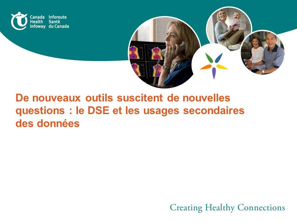 De nouveaux outils suscitent de nouvelles questions : le DSE et les usages secondaires des données