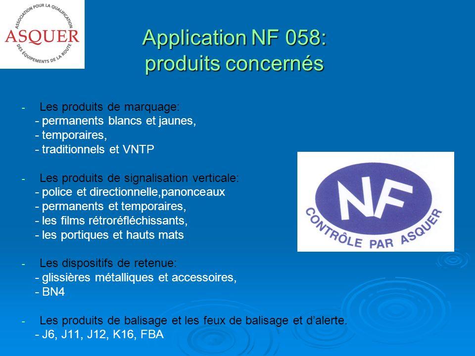 Différence NF/CE pour lutilisateur NFHomologation Conformité à la réglementation française CE Autorisation de mise sur le marché Performances à comparer aux exigences de la RNER