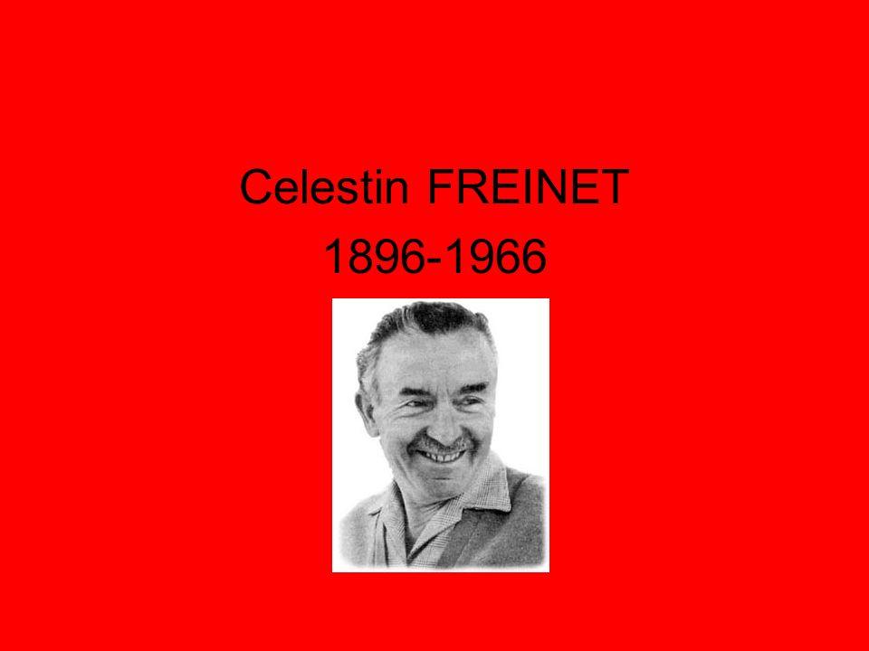 Celestin FREINET 1896-1966