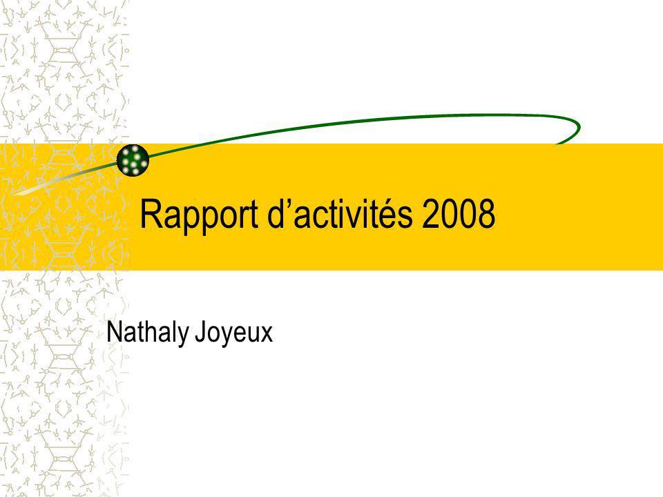 Rapport dactivités 2008 Nathaly Joyeux