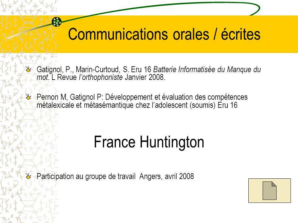 Communications orales / écrites Gatignol, P., Marin-Curtoud, S.