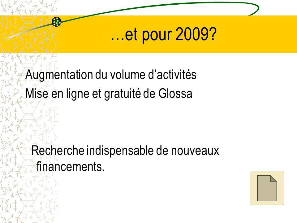 …et pour 2009.