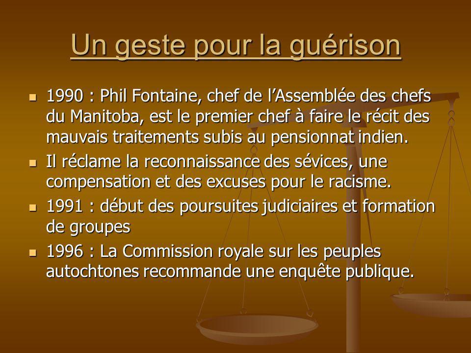Un geste pour la guérison 1990 : Phil Fontaine, chef de lAssemblée des chefs du Manitoba, est le premier chef à faire le récit des mauvais traitements
