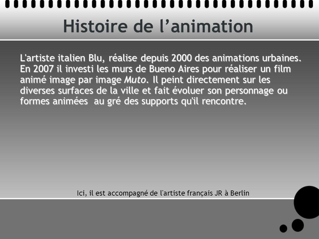 Histoire de lanimation L'artiste italien Blu, réalise depuis 2000 des animations urbaines. En 2007 il investi les murs de Bueno Aires pour réaliser un