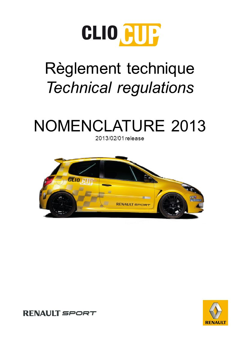 40.05 ABC 1X 2X NOMENCLATURE REGLEMENT TECHNIQUE 2013 TECHNICAL REGULATIONS 2013 2011/02/01