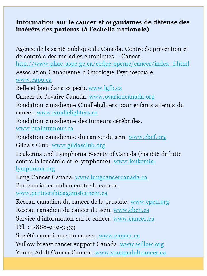 Information sur le cancer et organismes de défense des intérêts des patients (à léchelle nationale) Agence de la santé publique du Canada. Centre de p