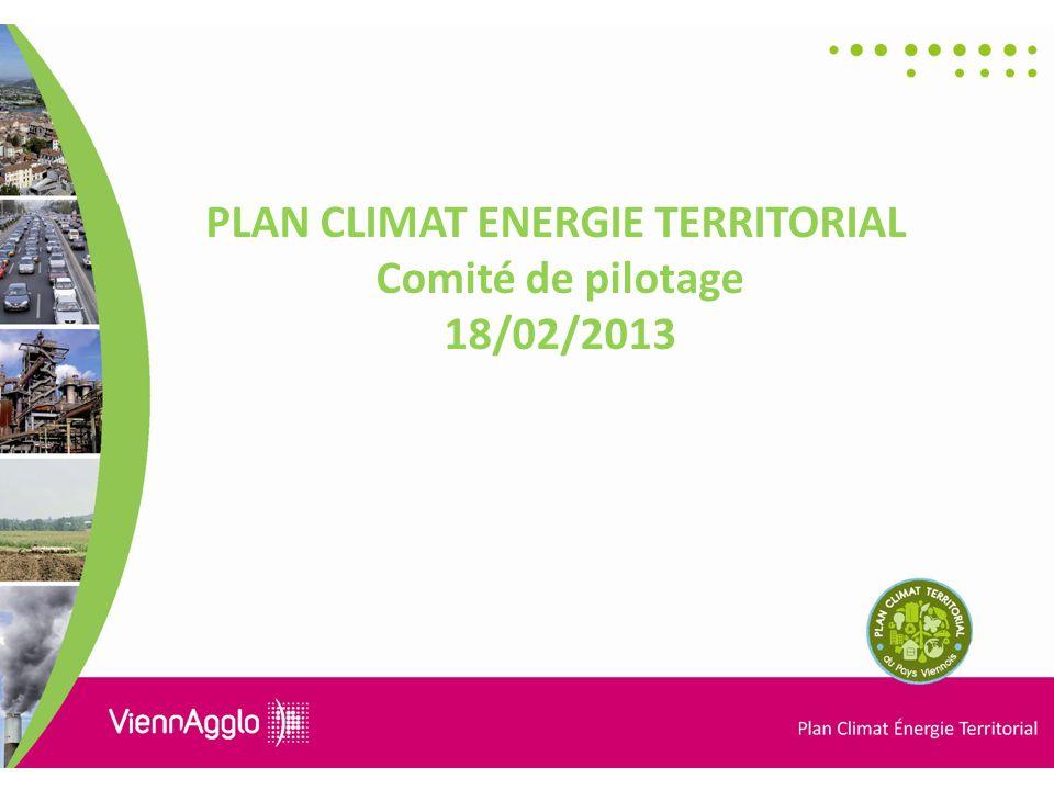 PLAN CLIMAT ENERGIE TERRITORIAL Comité de pilotage 18/02/2013