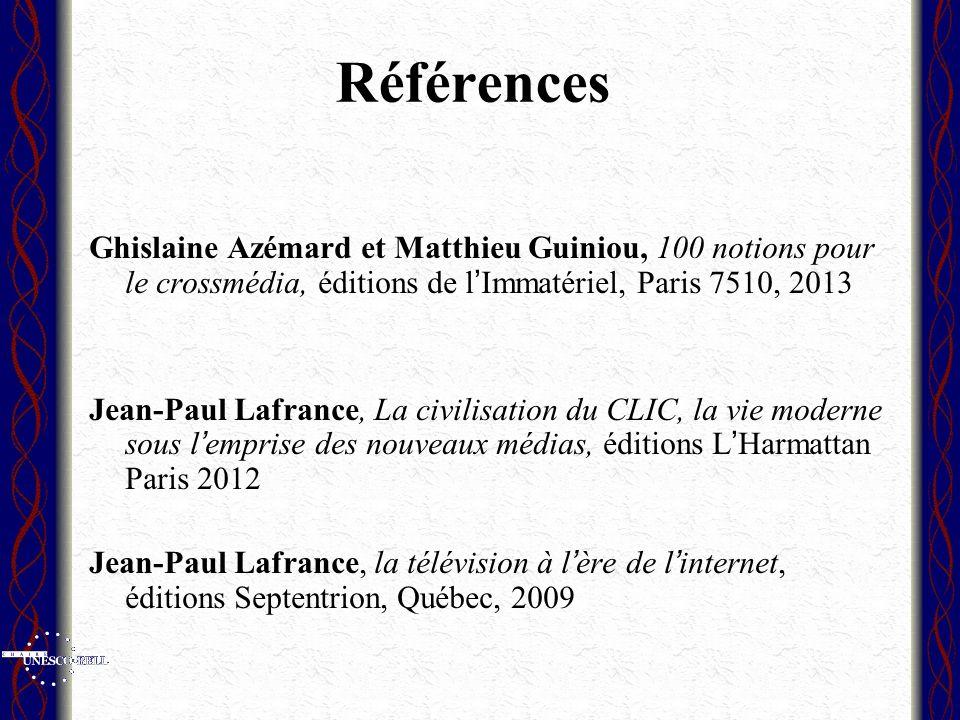 Références Ghislaine Azémard et Matthieu Guiniou, 100 notions pour le crossmédia, éditions de lImmatériel, Paris 7510, 2013 Jean-Paul Lafrance, La civ