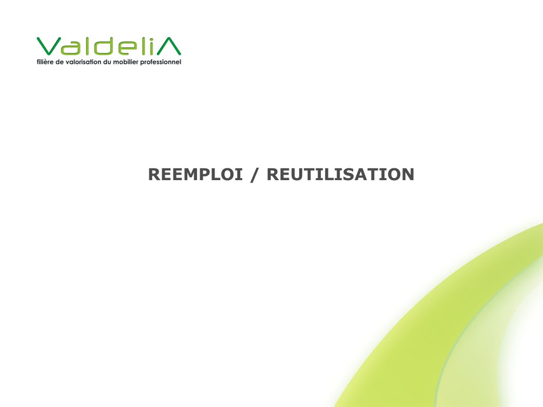 REEMPLOI / REUTILISATION