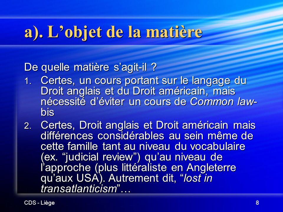 CDS - Liège8 a).Lobjet de la matière De quelle matière sagit-il .
