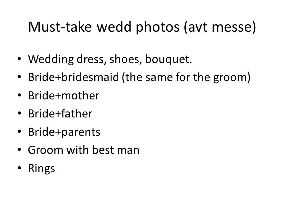 Must-take wedd photos (avt messe) Wedding dress, shoes, bouquet.