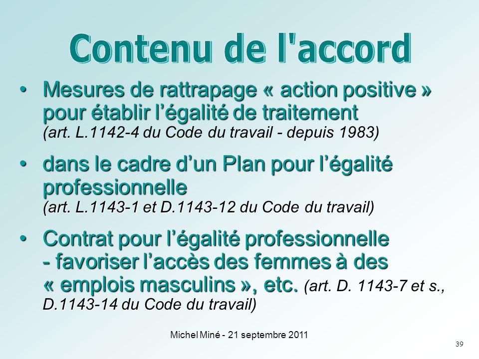 Mesures de rattrapage « action positive » pour établir légalité de traitementMesures de rattrapage « action positive » pour établir légalité de traitement (art.