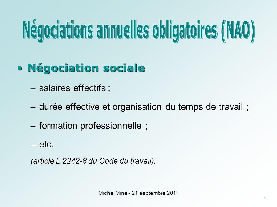 Négociation sociétaleNégociation sociétale –légalité professionnelle entre les femmes et les hommes : une négociation spécifique (art.