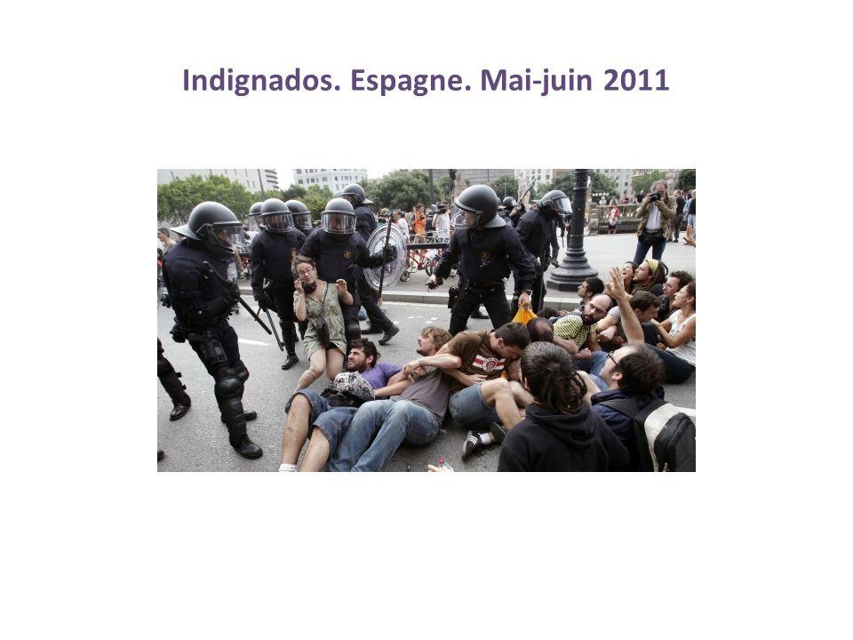 Indignados. Espagne. Mai-juin 2011