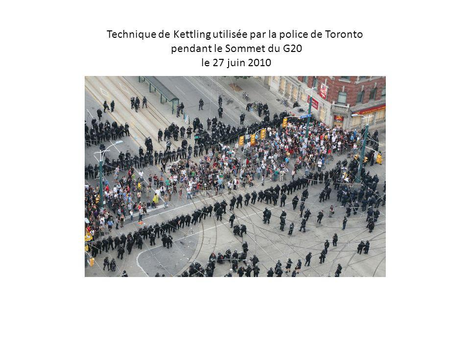Technique de Kettling utilisée par la police de Toronto pendant le Sommet du G20 le 27 juin 2010