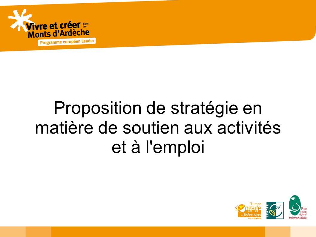 Proposition de stratégie en matière de soutien aux activités et à l emploi