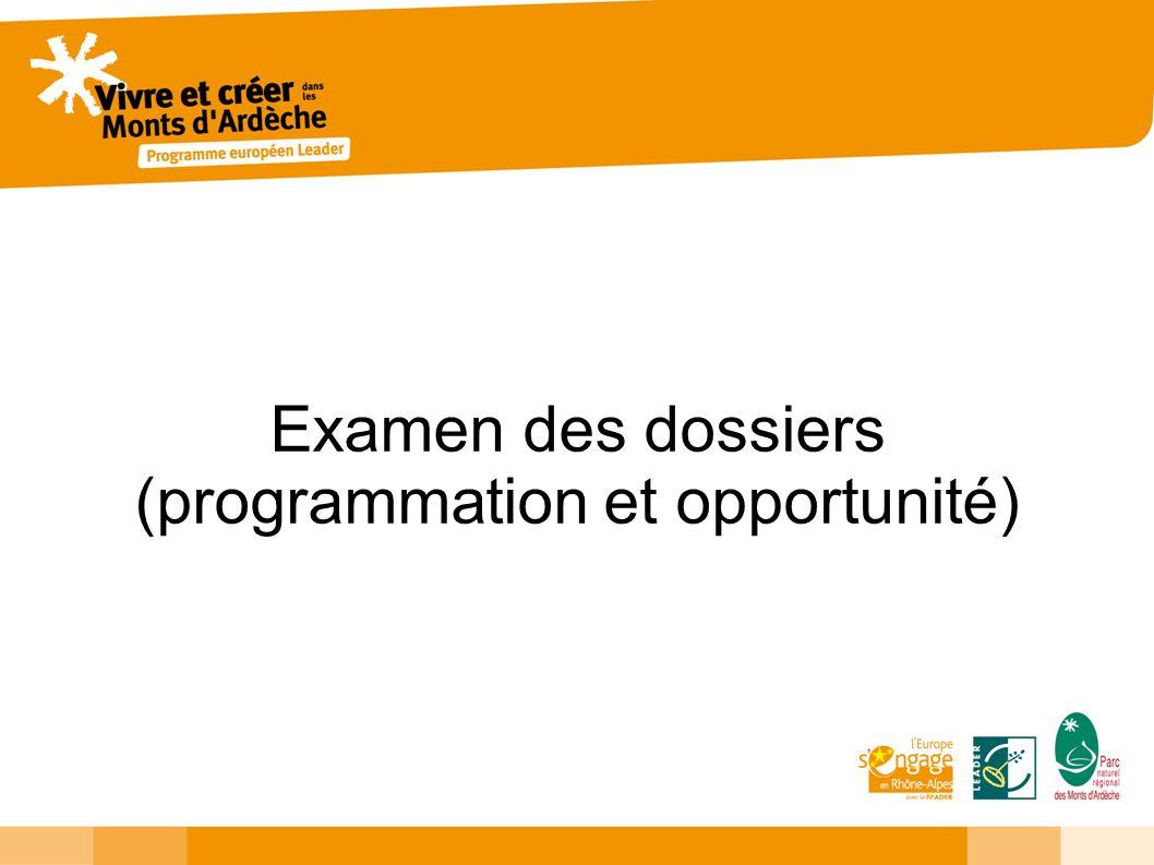 Examen des dossiers (programmation et opportunité)
