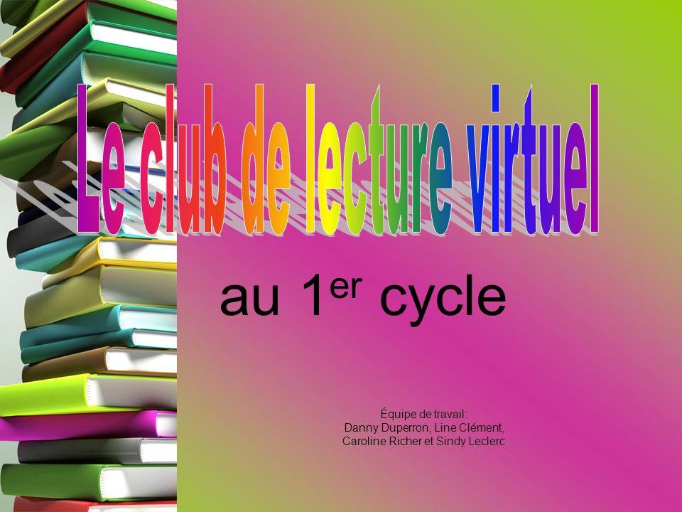 Équipe de travail: Danny Duperron, Line Clément, Caroline Richer et Sindy Leclerc au 1 er cycle