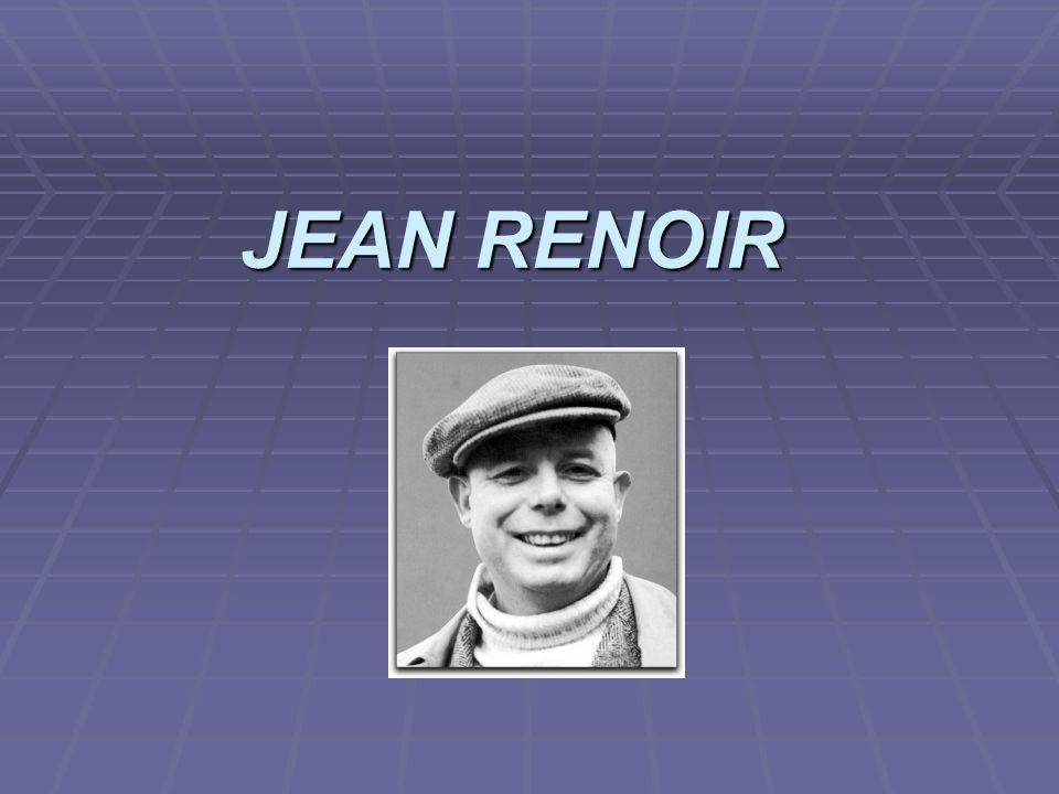 JEAN RENOIR JEAN RENOIR
