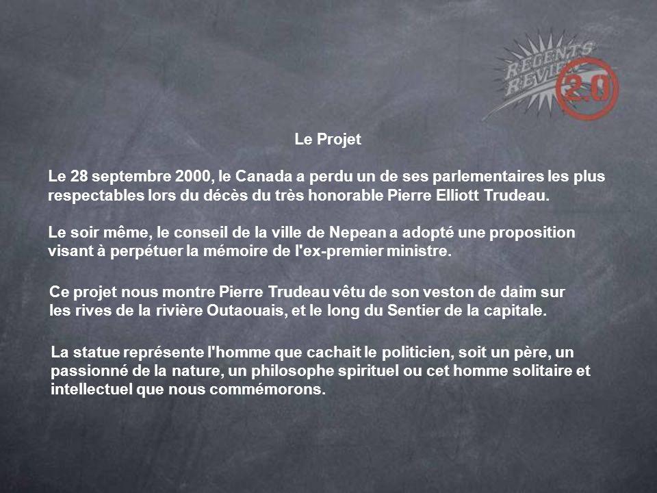 Le Projet Le 28 septembre 2000, le Canada a perdu un de ses parlementaires les plus respectables lors du décès du très honorable Pierre Elliott Trudeau.