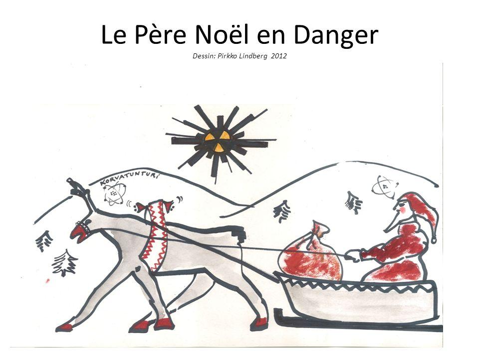 Le Père Noël en Danger Dessin: Pirkko Lindberg 2012