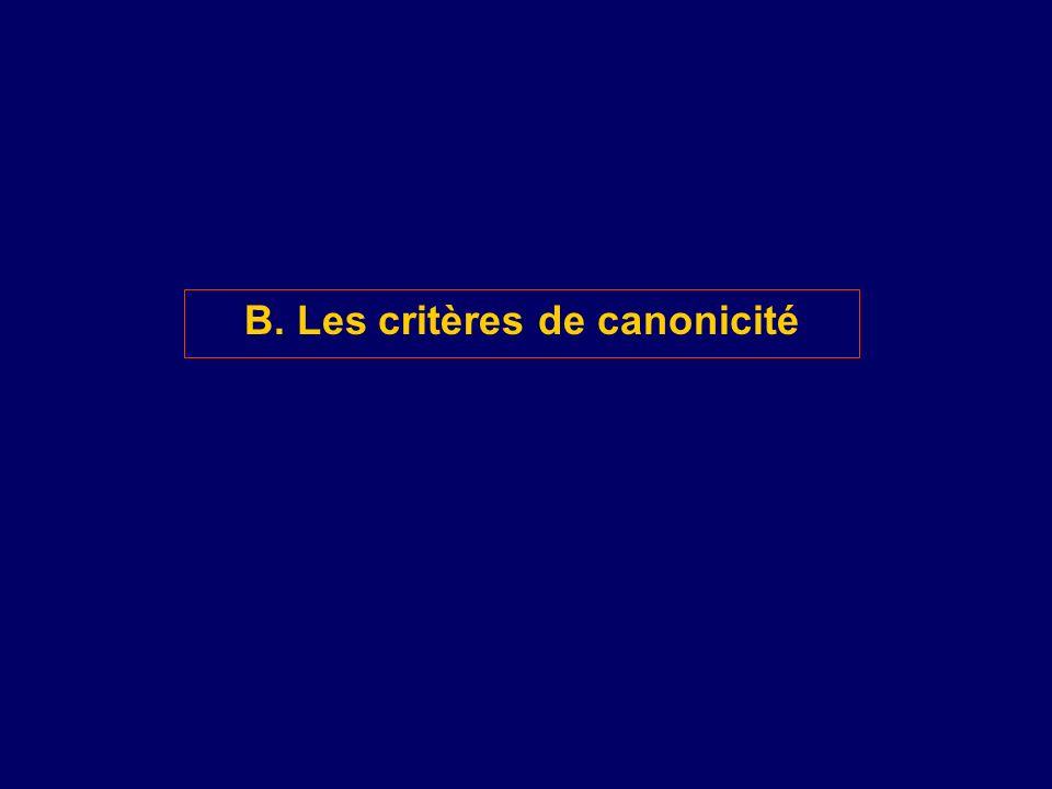 B. Les critères de canonicité