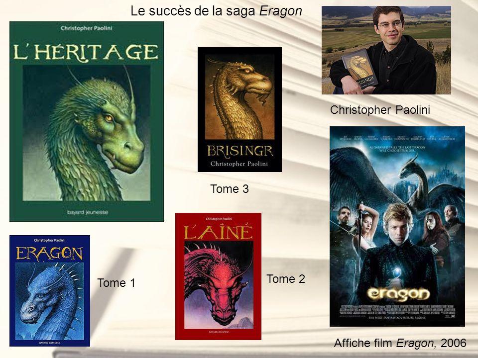 Le succès de la saga Eragon Tome 1 Tome 2 Tome 3 Christopher Paolini Affiche film Eragon, 2006