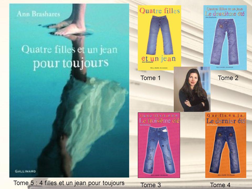 Tome 5 : 4 filles et un jean pour toujours Tome 1Tome 2 Tome 3Tome 4