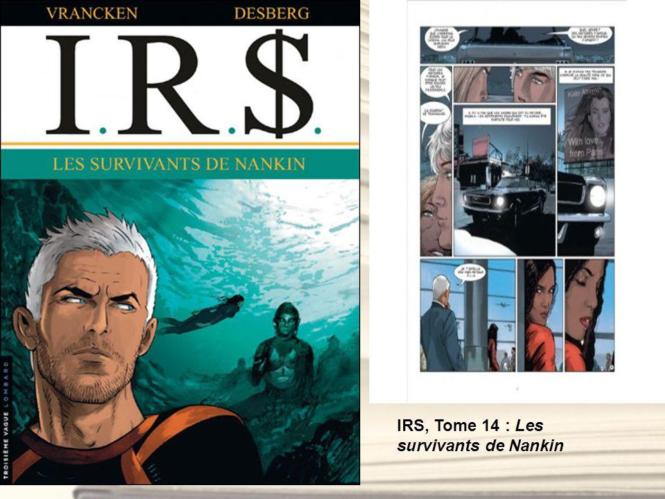 IRS, Tome 14 : Les survivants de Nankin