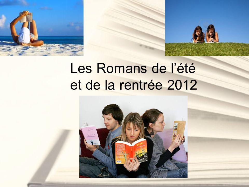 Les Romans de lété et de la rentrée 2012