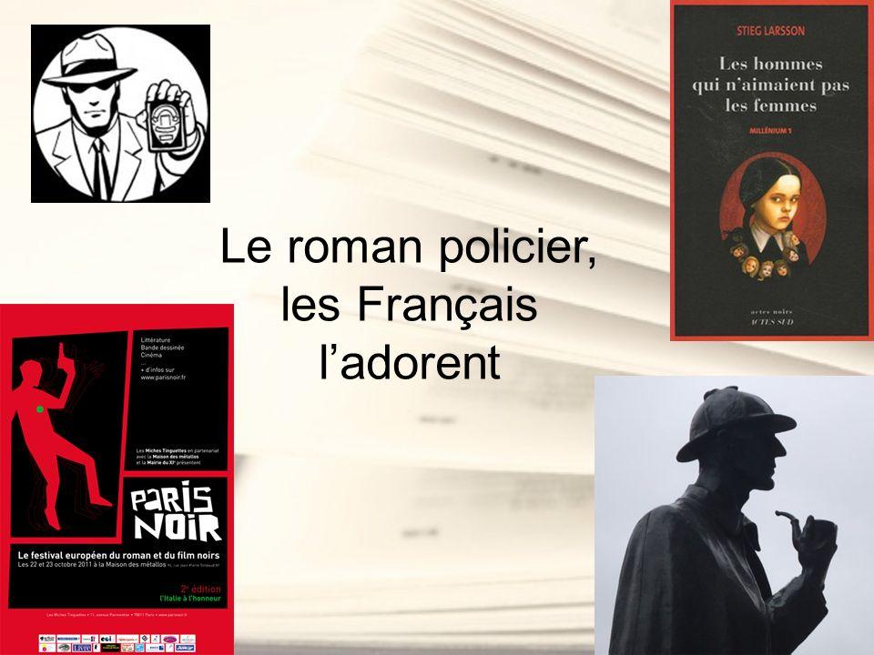Le roman policier, les Français ladorent