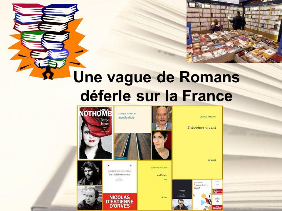 Une vague de Romans déferle sur la France