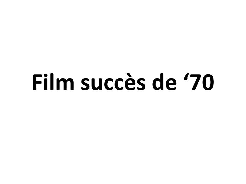 Film succès de 70
