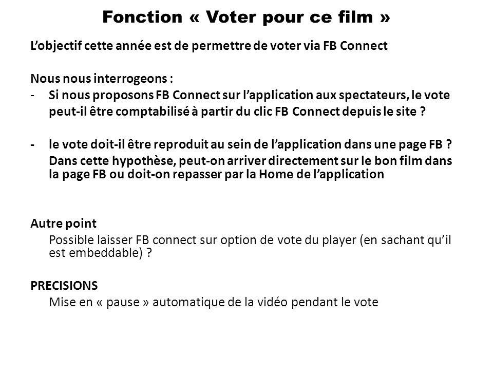 Lobjectif cette année est de permettre de voter via FB Connect Nous nous interrogeons : -Si nous proposons FB Connect sur lapplication aux spectateurs, le vote peut-il être comptabilisé à partir du clic FB Connect depuis le site .