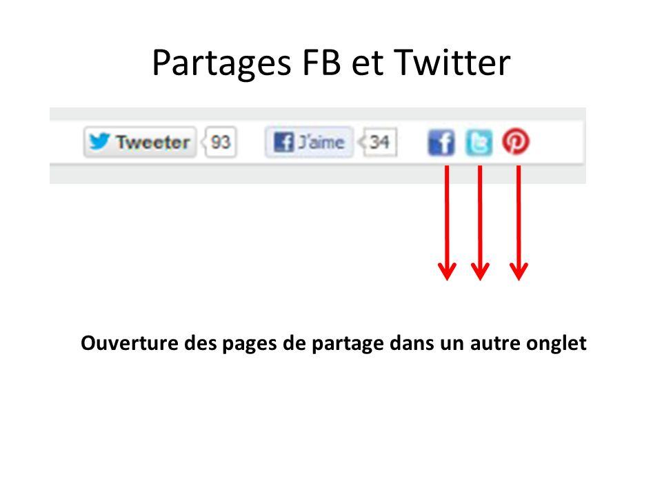 Partages FB et Twitter Ouverture des pages de partage dans un autre onglet
