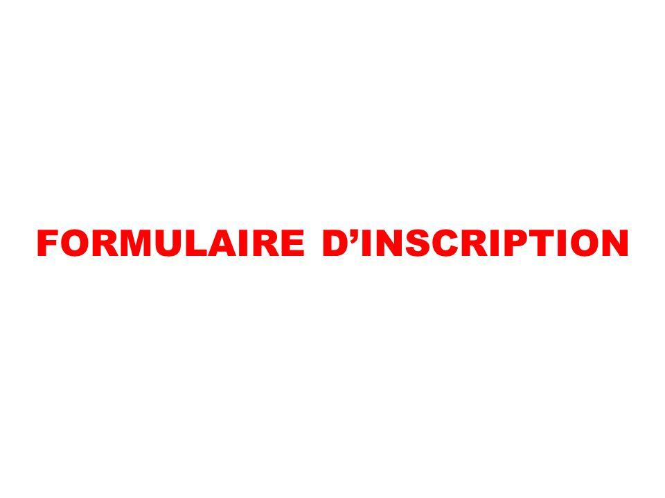 FORMULAIRE DINSCRIPTION