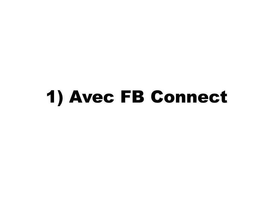 1) Avec FB Connect