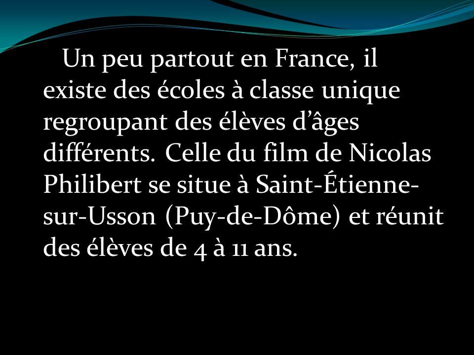 Un peu partout en France, il existe des écoles à classe unique regroupant des élèves dâges différents.