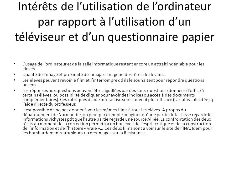 Intérêts de lutilisation de lordinateur par rapport à lutilisation dun téléviseur et dun questionnaire papier Lusage de lordinateur et de la salle inf