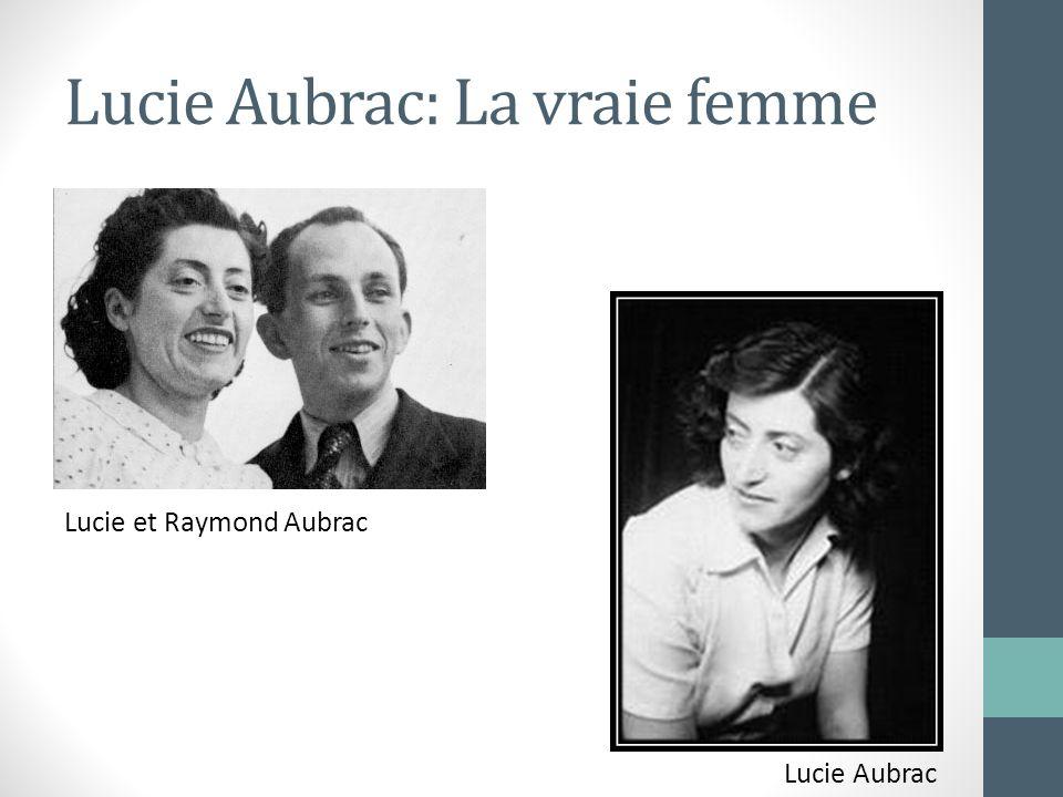 Lucie Aubrac: La vraie femme Lucie et Raymond Aubrac Lucie Aubrac