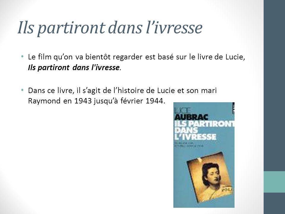 Ils partiront dans livresse Le film quon va bientôt regarder est basé sur le livre de Lucie, Ils partiront dans l'ivresse. Dans ce livre, il sagit de