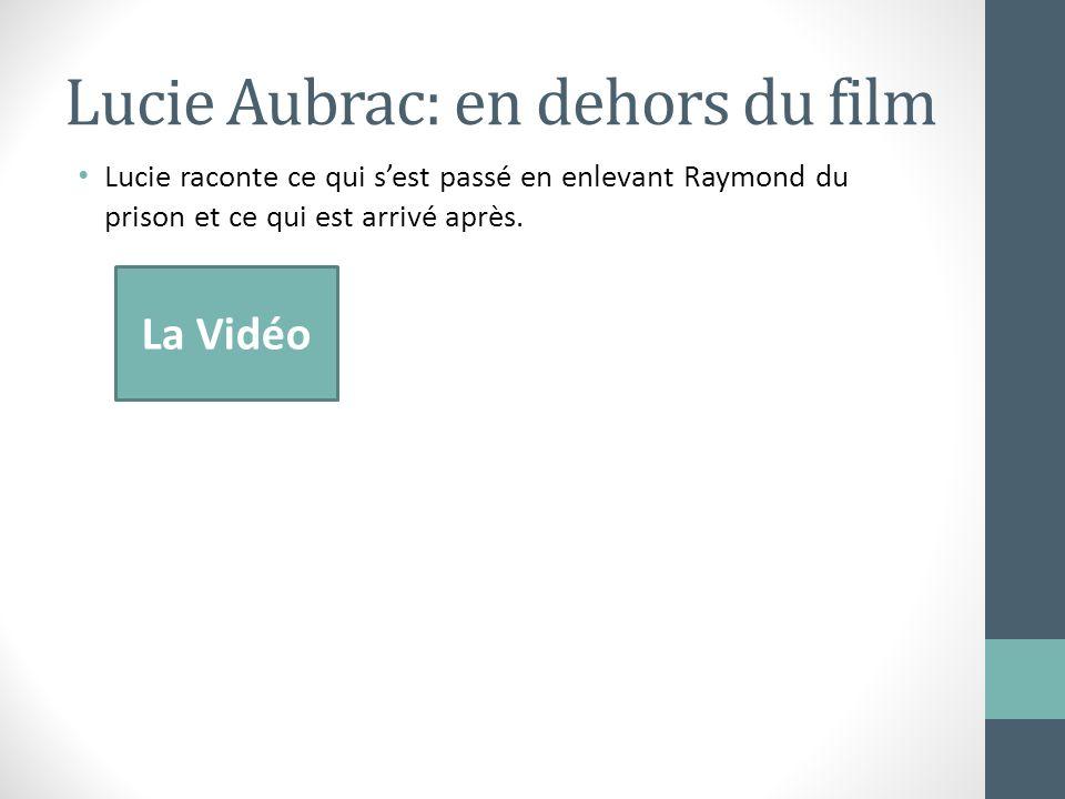 Lucie Aubrac: en dehors du film Lucie raconte ce qui sest passé en enlevant Raymond du prison et ce qui est arrivé après. La Vidéo