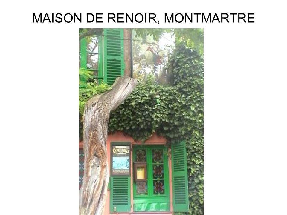 MAISON DE RENOIR, MONTMARTRE