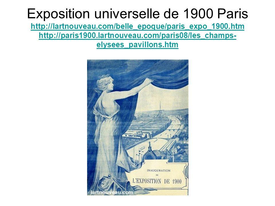 Exposition universelle de 1900 Paris http://lartnouveau.com/belle_epoque/paris_expo_1900.htm http://paris1900.lartnouveau.com/paris08/les_champs- elys