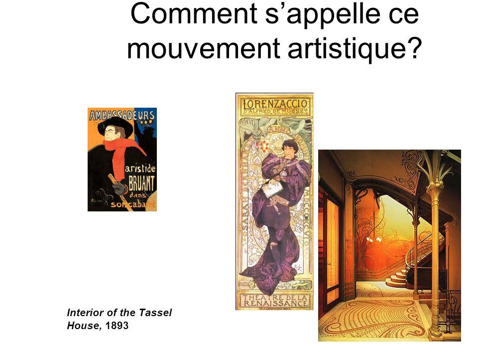Comment sappelle ce mouvement artistique? Interior of the Tassel House, 1893