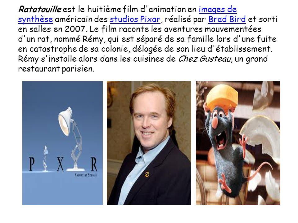 Ratatouille est le huitième film d animation en images de synthèse américain des studios Pixar, réalisé par Brad Bird et sorti en salles en 2007.