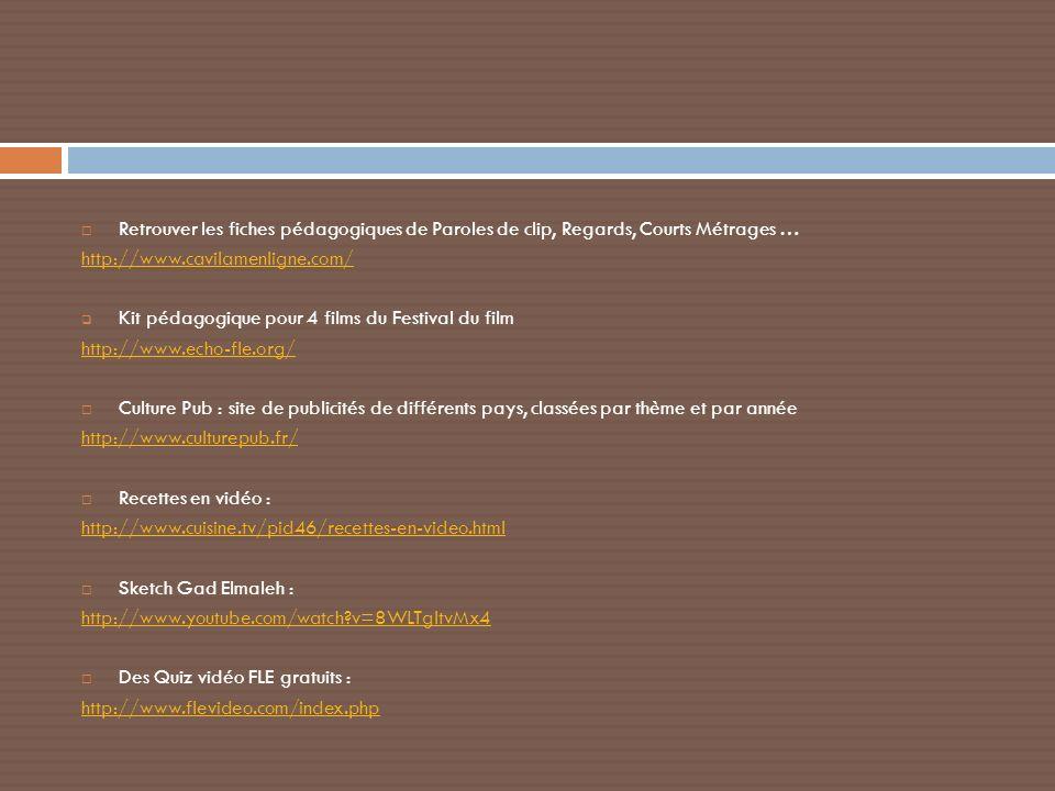 Retrouver les fiches pédagogiques de Paroles de clip, Regards, Courts Métrages … http://www.cavilamenligne.com/ Kit pédagogique pour 4 films du Festiv