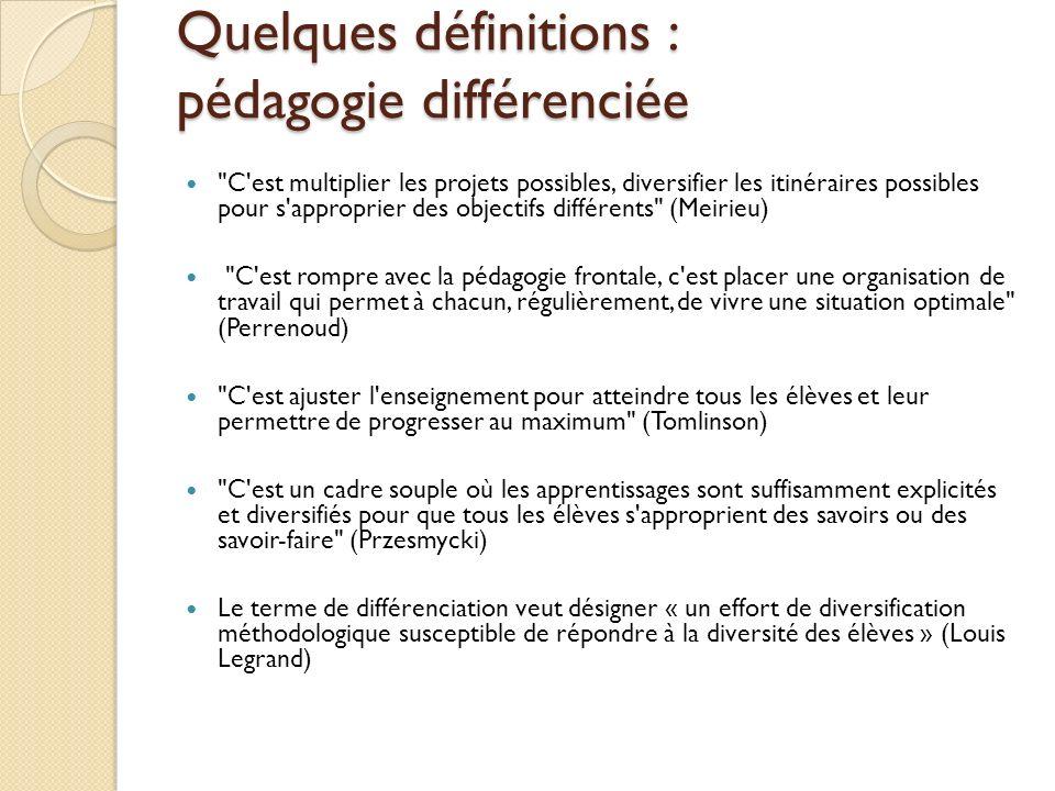 Quelques définitions : pédagogie différenciée