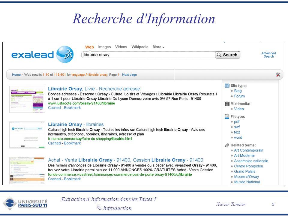 Extraction dInformation dans les Textes I Xavier Tannier Introduction Recherche d'Information 5