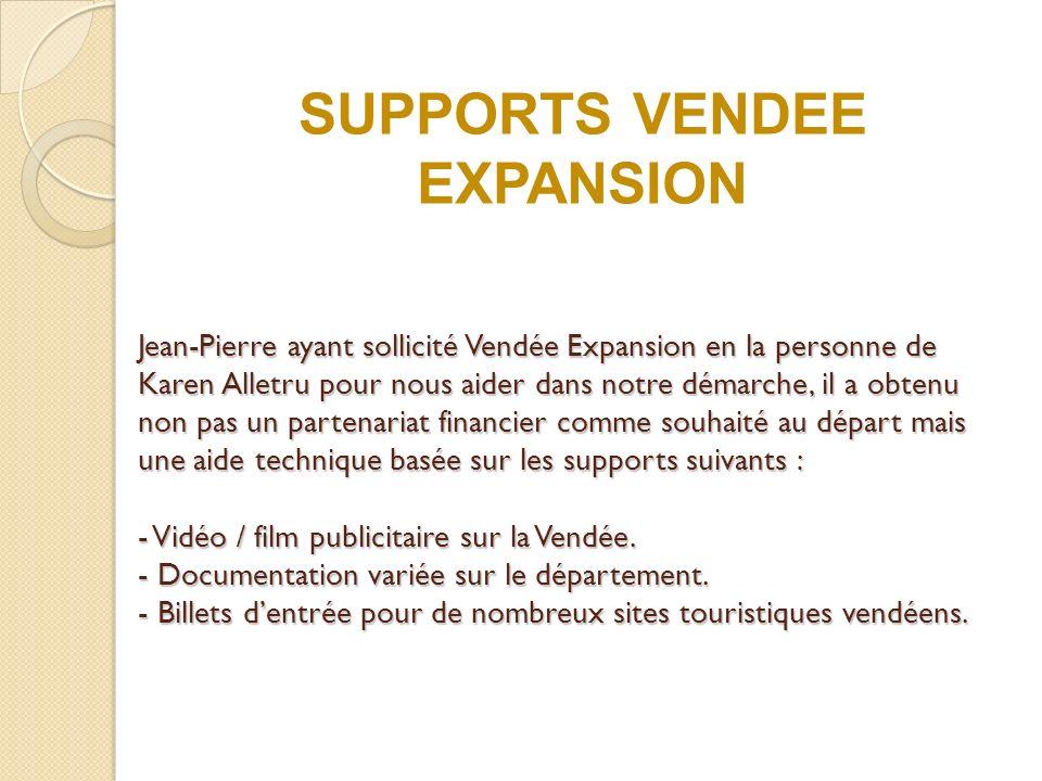 Jean-Pierre ayant sollicité Vendée Expansion en la personne de Karen Alletru pour nous aider dans notre démarche, il a obtenu non pas un partenariat financier comme souhaité au départ mais une aide technique basée sur les supports suivants : - Vidéo / film publicitaire sur la Vendée.